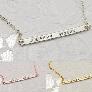 Orlando Strong One Pulse Bar Geometric Necklace Bracelet Anklet Delicate Hand Stamped Jewelry