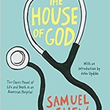 The House of God Paperback – September 7, 2010