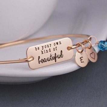 Be your own kind of Beautiful Inspirational Bangle Bracelet Jewelry