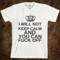 I Will Not Keep Calm