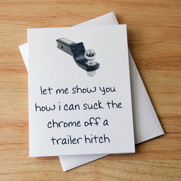 Naughty Card, Dirty Card, Boyfriend Gift, Funny Card, Oral Sex, Trailer Hitch, Mature Humor, Erotic Card, Card For Him, Sexy Card, Birthday