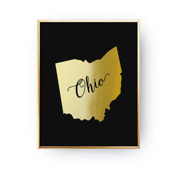 Ohio Print, Ohio State Print, Real Gold Foil Print, USA State Poster, Ohio State Map, Gold USA State, Ohio Silhouette, Black Background,8x10