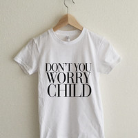 Don't you Worry Child Vogue Women's Shirt