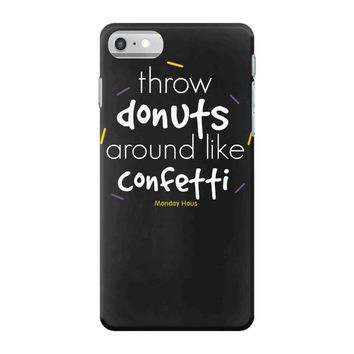 throw donuts iPhone 7 Case