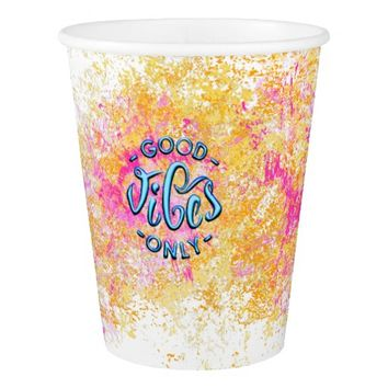 Good Vibes Paper Cup, 9 oz Paper Cup