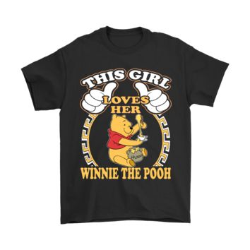 ESB3CR This Girl Loves Her Winnie The Pooh Hunny Shirts