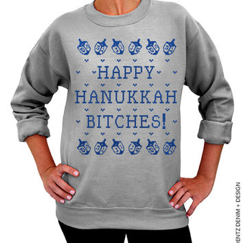 Happy Hanukkah Bitches - Hanukkah Sweater - Gray with Blue Unisex Crew Neck