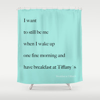 Shower Curtain -  Breakfast at Tiffany's Shower Curtain - Quotes - Aqua Blue - Tiffany Blue - Typography - Teen Room Decor - Glamour Decor -
