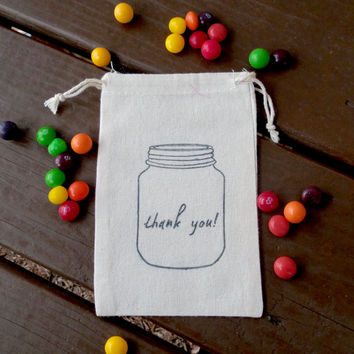 Mason Jar Thank You Hand Stamped Cotton Muslin 4x6 Favor Bag - Perfect for Southern or Country Weddings, Birthday Parties and BBQ's
