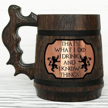 Game Of Thrones Mug. I Drink And I Know Things Mug. Tyrion Lannister Inspired Beer Stein. Personalized GoT Gift. Custom House Lannister Gift. Beer Tankard. Wooden Beer Mug #88 / 0.6L / 22 ounces