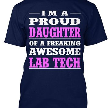 PROUD DAUGHTER - LAB TECH