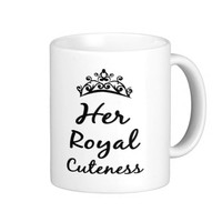her royal cuteness princess coffee or tea mug