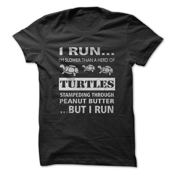 Run Slower Than Turtles