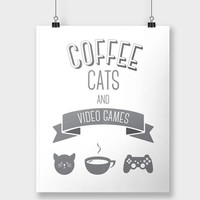 Print Coffee Cats Video Games Typography Nerdy Cat Lady Poster Gamer Home Decor Wall Decor Wall Art