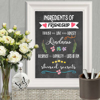 Best Friend gift Friendship quote Gifts for friends Printable wall art Friend print Custom gift Ingredients of Friendship INSTANT DOWNLOAD