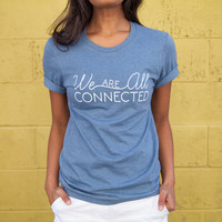 We Are All Connected - $5 To The Link - Crew/Slate