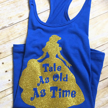 Womens Belle Tank, Beauty and the Beast Tank, Tale As Old As Time Tank, Disney Princess Tank, Disney Couples Tank, Disney Family Shirts WDW