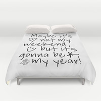 Maybe It's Not My Weekend But It's Gonna Be My Year All Time Low Lyrics Duvet Cover by andrialou