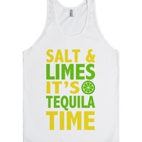 Salt And Limes It's Tequila Time-Unisex White Tank