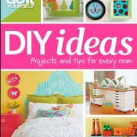 Do It Yourself: DIY Ideas (Better Homes and Gardens) (Better Homes and Gardens Home)