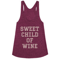 Sweet Child of Wine (Merlot racerback/tank)