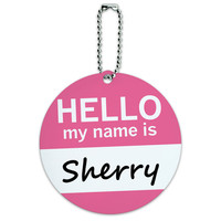 Sherry Hello My Name Is Round ID Card Luggage Tag