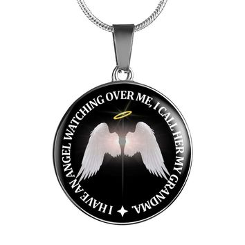 I Have An Angel Watching Over Me I Call Her Grandma Necklace, Bracelet