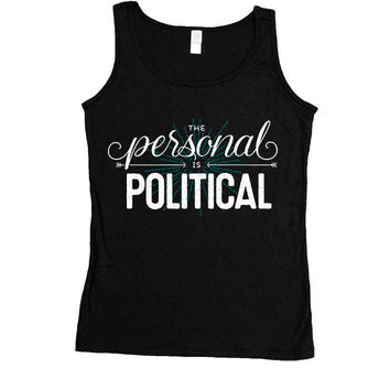 The Personal Is Political -- Women's Tanktop