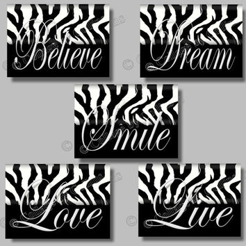 Zebra Print Inspirational SMILE Dream LIVE Love Believe Quote Art Girl Room Wall Decor Black and White