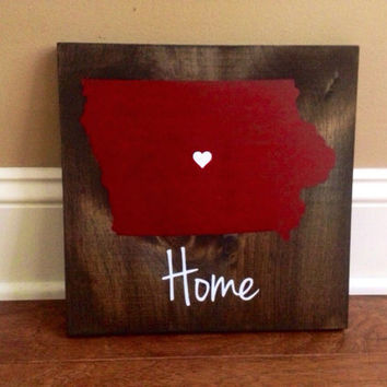 Iowa Wood Sign, Custom Iowa State Sign, Stained, Hand Painted, Personalize, Iowa decor