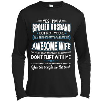 Yes I_m a spoiled husband of an April wife tshirt Long Sleeve Moisture Absorbing Shirt
