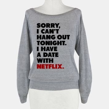 Sorry, I Have a Date with Netflix