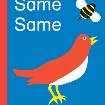 Same Same Board book – February 9, 2010