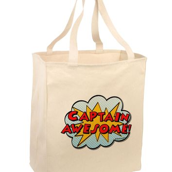 Captain Awesome - Superhero Style Large Grocery Tote Bag by TooLoud