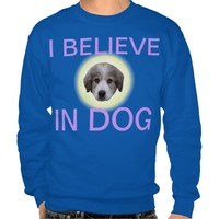 believe in dog