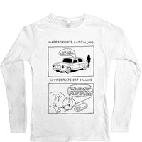 Inappropriate Catcalling vs. Appropriate Catcalling -- Women's Long-Sleeve