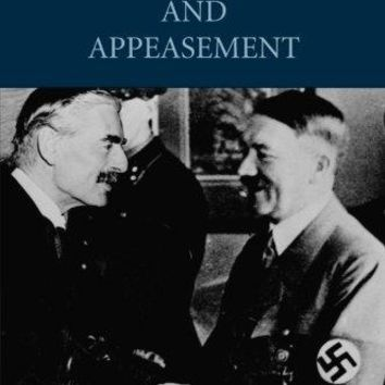 Hitler, Chamberlain and Appeasement Cambridge Perspectives in History
