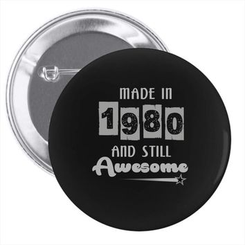 made in 1980 and still awesome Pin-back button