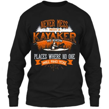 NEVER MESS WITH A KAYAKER Funny Kayaking Kayaks T-Shirt Back LS Ultra Cotton Tshirt