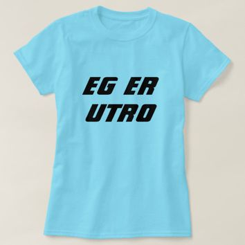 I am unfaithful in Norwegian blue T-Shirt