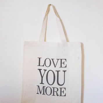 Love You More | Tote Bag