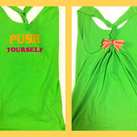 Push Yourself Racerback Work-out Tank Top