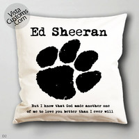 ed sheeran Song Lyrics  pillow case, cover ( 1 or 2 Side Print With Size 16, 18, 20, 26, 30, 36 inch )