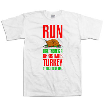 Funny Running Shirt Run Like There's Christmas Turkey At The Finish Line Gifts For Runners Marathon TShirt Training Clothing Mens Tee WT-24