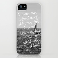 Not Afraid of Storms ~ Luisa May Alcott iPhone & iPod Case by Caleb Troy