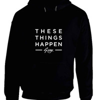 G Eazy Thes Things Happen Soon Hoodie