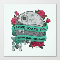 I Love You to The Death Star and Back Canvas Print by The Backwater Co