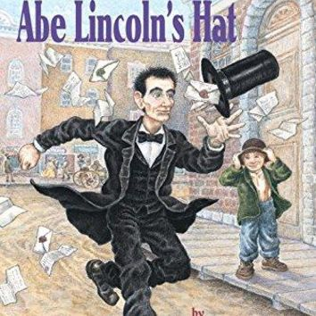 Abe Lincoln's Hat Step into Reading. Step 3 Book