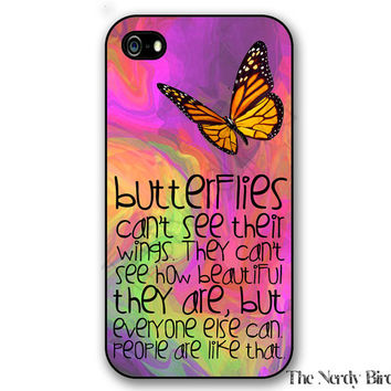 Butterfly quote on a colorful background iPhone 4, 5, 5C, 6 and 6 plus and Samsung Galaxy s3, s4, and s5 Phone Case