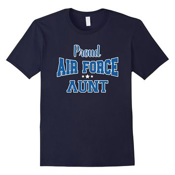 Proud Air Force Aunt T-Shirt